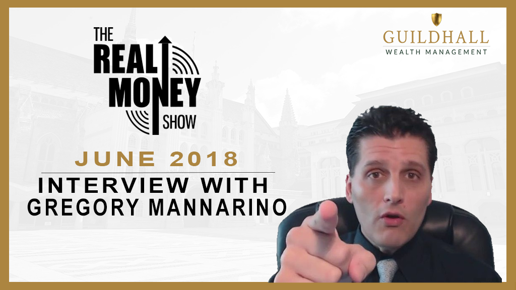 Gregory Mannarino Interview – June 9th, 2018